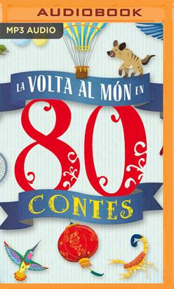 La volta al món en 80 contes (Narración en Catalán)