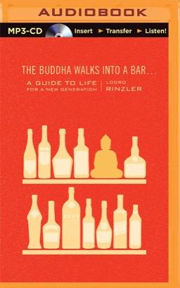 Buddha Walks into a Bar..., The