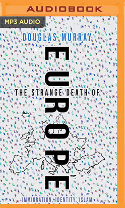 Strange Death of Europe, The