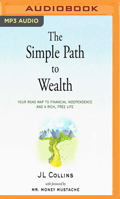 Simple Path to Wealth, The