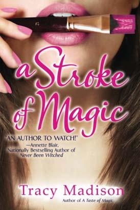 Stroke of Magic, A
