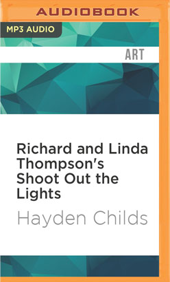Richard and Linda Thompson's Shoot Out the Lights