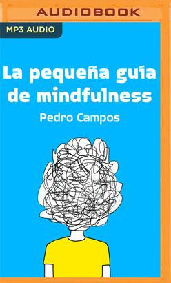 La pequeña guía de mindfulness