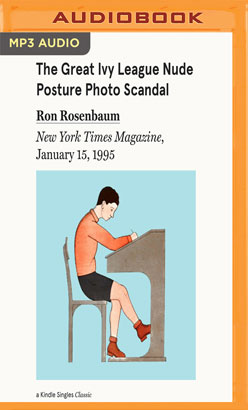 Great Ivy League Nude Posture Photo Scandal, The