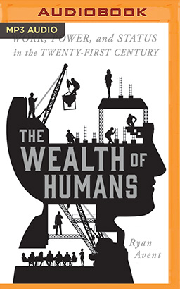 Wealth of Humans, The