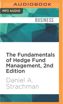 Fundamentals of Hedge Fund Management, 2nd Edition, The