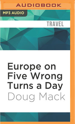Europe on Five Wrong Turns a Day