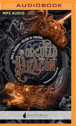El Orgullo del Dragón (Narración en Castellano)