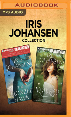 Iris Johansen Collection - The Bronzed Hawk & No Red Roses