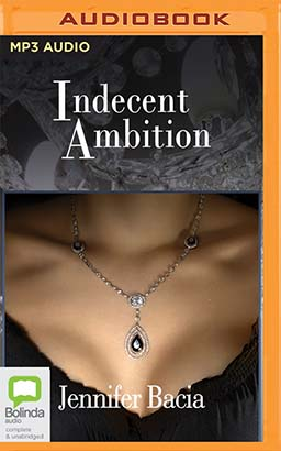 Indecent Ambition