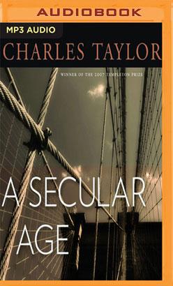 Secular Age, A