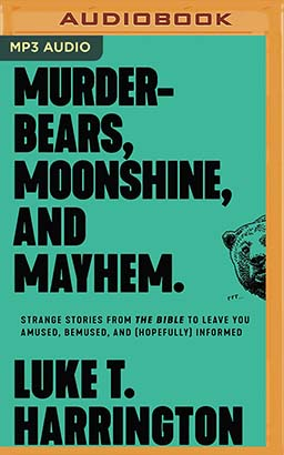 Murder-Bears, Moonshine, and Mayhem