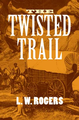 Twisted Trail, The