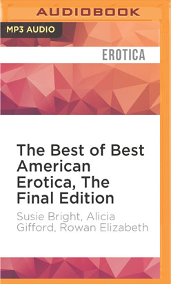 Best of Best American Erotica, The Final Edition, The