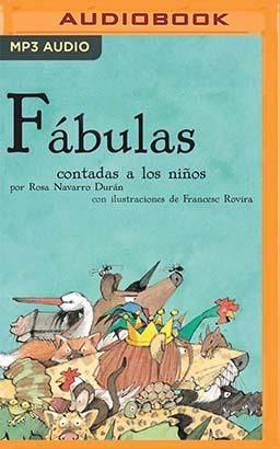 Fábulas Contadas A Los Niños (Narración en Castellano)