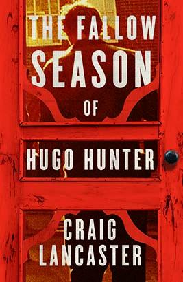 Fallow Season of Hugo Hunter, The