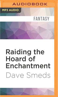 Raiding the Hoard of Enchantment