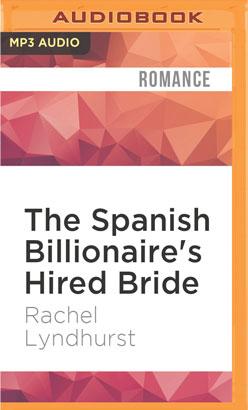 Spanish Billionaire's Hired Bride, The