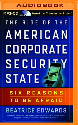 Rise of the American Corporate Security State, The