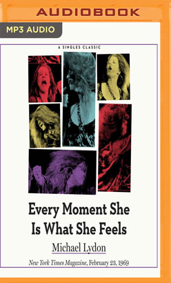 Every Moment She Is What She Feels