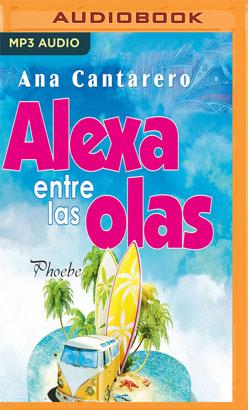 Alexa entre las olas (Narración en Castellano)