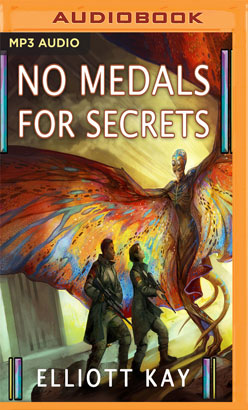 No Medals for Secrets