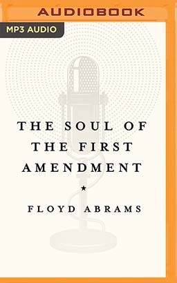 Soul of the First Amendment, The