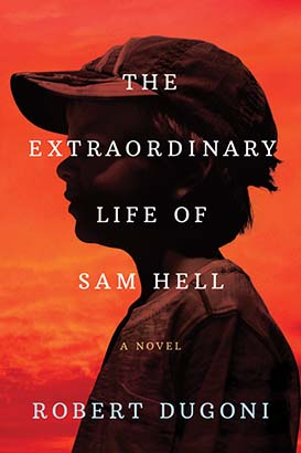 Extraordinary Life of Sam Hell, The