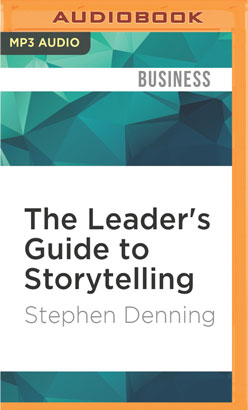 Leader's Guide to Storytelling, The
