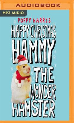 Happy Holiday, Hammy the Wonder Hamster!