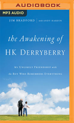 Awakening of H.K. Derryberry, The