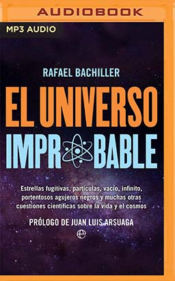 El Universo Improbable (Narración en Castellano)