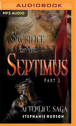 Sacrifice of Septimus, Part 2, The