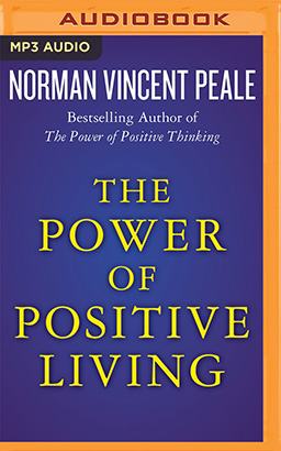 Power of Positive Living, The