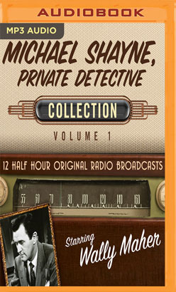 Michael Shayne, Private Detective, Collection 1