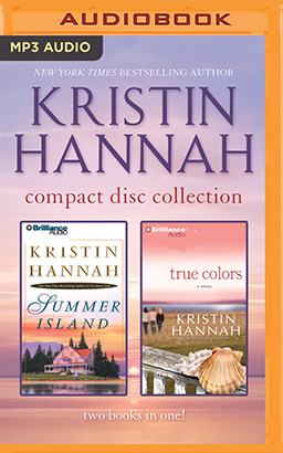 Kristin Hannah - Collection: Summer Island & True Colors