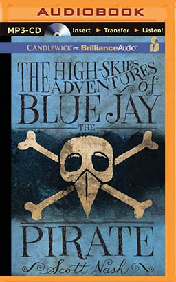 High-Skies Adventures of Blue Jay the Pirate, The