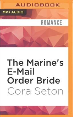 Marine's E-Mail Order Bride, The