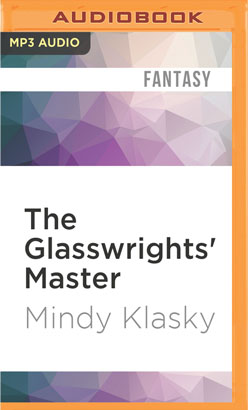 Glasswrights' Master, The