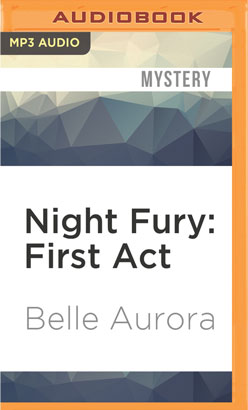 Night Fury: First Act