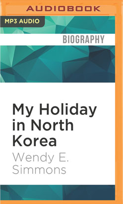 My Holiday in North Korea