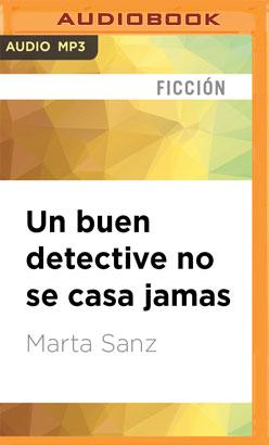 Un buen detective no se casa jamas