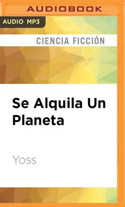 Se Alquila Un Planeta