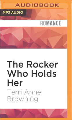 Rocker Who Holds Her, The