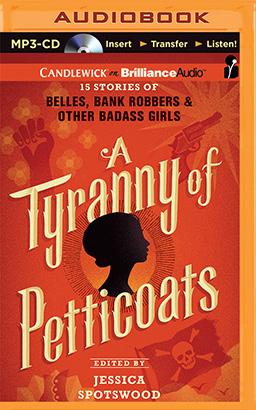 Tyranny of Petticoats, A