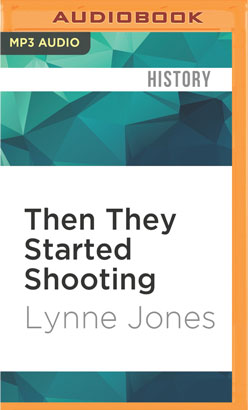 Then They Started Shooting