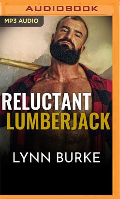Reluctant Lumberjack