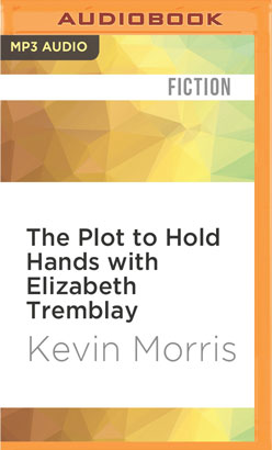 Plot to Hold Hands with Elizabeth Tremblay, The
