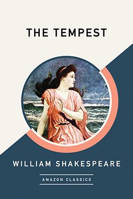 Tempest (AmazonClassics Edition), The