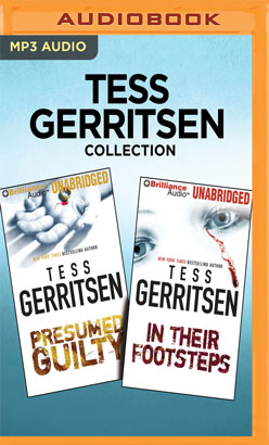 Tess Gerritsen Collection - Presumed Guilty & In Their Footsteps